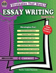 strategies that work essay writing grades 6 up tcr8058 strategies that work essay writing grades 6 up tcr8058 products teacher created resources