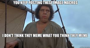 Andre the Giant memes | quickmeme via Relatably.com