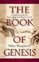 The Book of <b>Genesis</b>: A Selection from the Best-<b>Selling</b> the Book of ...