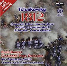 <b>Tchaikovsky 1812 Overture</b> etc. / Kunzel, Cincinnati Pops