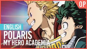 "<b>My Hero Academia</b> - ""Polaris"" 