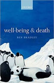 Well-Being and Death (9780199596256): Bradley ... - Amazon.com
