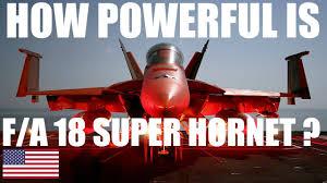 HOW POWERFUL IS <b>F/A 18</b> SUPER <b>HORNET</b> | <b>AIRCRAFT JETS</b> ...
