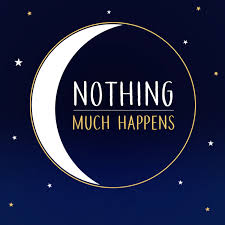 Nothing much happens; bedtime stories to help you sleep