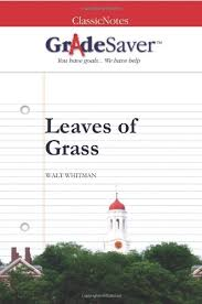 "Leaves of Grass ""Song of Myself"" Summary and Analysis 