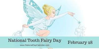NATIONAL TOOTH FAIRY DAY – February 28 | National Day Calendar