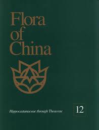 Flora of China, Volume 12: Hippocastanaceae through Theaceae ...