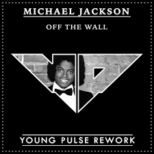 <b>Michael Jackson</b> - <b>Off</b> The Wall (Young Pulse Rework) by Young ...