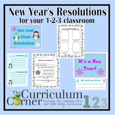 new year s resolutions goal setting the curriculum corner  new year s resolutions goal setting
