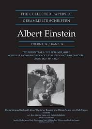 browse princeton catalog in physics the collected papers of albert einstein the berlin years writings correspondence 1923 1925 albert einstein