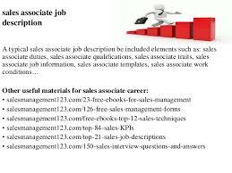sales associate job description s associate job description a typical  s associate job description be included elements such as