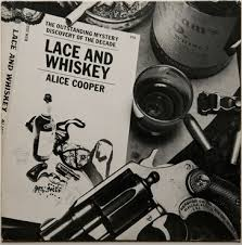 <b>Alice Cooper</b> - <b>Lace</b> And Whiskey - LP – Rough Trade