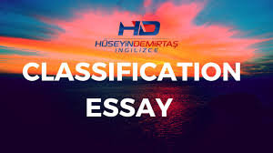 classification essay nedir classification essay nedir
