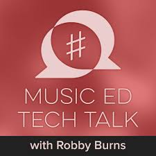 Music Ed Tech Talk