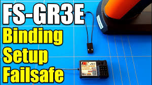 Best Way To Bind <b>FlySky FS</b>-GT3C Transmitter To <b>FS</b>-<b>GR3E</b> ...