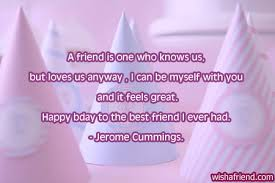 Good Quotes For Best Friends Birthday - long quotes for best ... via Relatably.com
