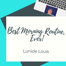 Best Morning Routine, Ever!