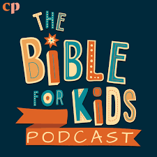 The Bible for Kids Podcast