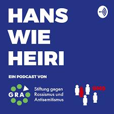 Hans wie Heiri - Der Podcast von GRA und GMS