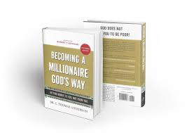 becoming a millionaire god s way paperback the word for winners becoming a millionaire gods way book
