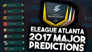 cs go eleague atlanta major pick em predictions cs go eleague atlanta 2017 major pick em predictions quarterfinals