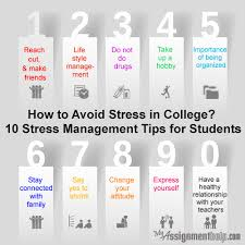 avoid stress essay   stress management tips for college students    stress management tips for college students