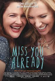 უკვე მენატრები / Miss You Already (2015/RUS/