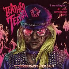 <b>Carpenter Brut</b> – <b>Leather</b> Teeth on Spotify