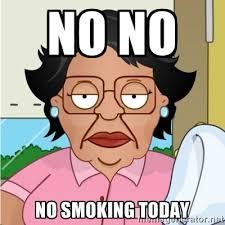 No no No smoking today - Consuela | Meme Generator via Relatably.com