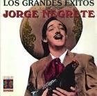 Grandes Exitos de Jorge Negrete