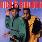 Dope On A Rope by Nice & Smooth