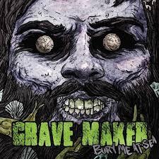 <b>Bury</b> Me At Sea — <b>Grave Maker</b> | Last.fm