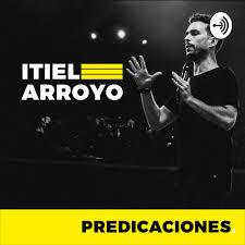 Itiel Arroyo Predicaciones