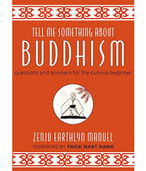 tell me something about buddhism questions and answers for the tell me something about buddhism questions and answers for the curious beginner