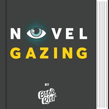 Novel Gazing Podcast