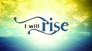 Image result for i will rise