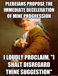 Plebeians propose the immediate deceleration of mine progression I ... via Relatably.com