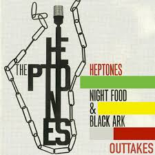 The Heptones: The <b>Heptones Night</b> Food and Black Ark Outtakes ...