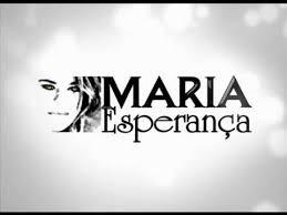 Resultado de imagem para MARIA ESPERANÇA 2015