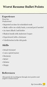worst resumes ever worst resume bullet points ever worst resumes ever 4323
