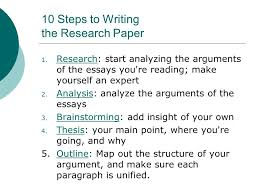 steps to writing an essay dow  steps to writing the research   steps to writing the research paper  research start analyzing the arguments of