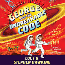hear black holes and baby universes and other essays audiobook by george and the unbreakable code audiobook by lucy hawking