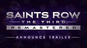 <b>Saints Row</b>®: TheThird™ - Remastered Announce Trailer (Official ...