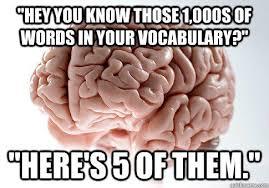 Scumbag Brain | Know Your Meme via Relatably.com