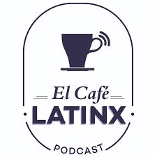 El Café Latinx