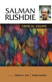 salman rushdie critical essays vol mohit k ray rama kundu salman rushdie critical essays vol 1 mohit k ray rama kundu editors 9788126906307 com books