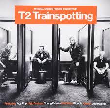 T2 <b>Trainspotting</b>. Original Motion Picture Soundtrack (<b>2</b> LP ...