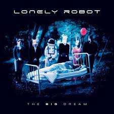 <b>Lonely Robot - The</b> Big Dream (2017, CD) | Discogs