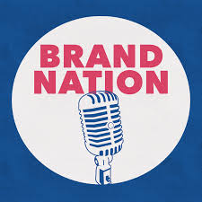 The Brand Nation Podcast