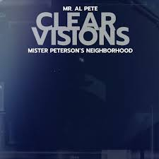 Mister Peterson's Neighborhood 'Clear Visions'